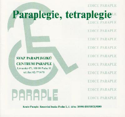 PARAPLEGIE, TETRAPLEGIE